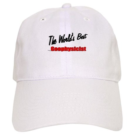 """The World's Best Geophysicist"" Cap"