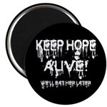 Keep Hope Alive! Magnet