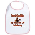 Not Guilty By Reason Of Celeb Bib
