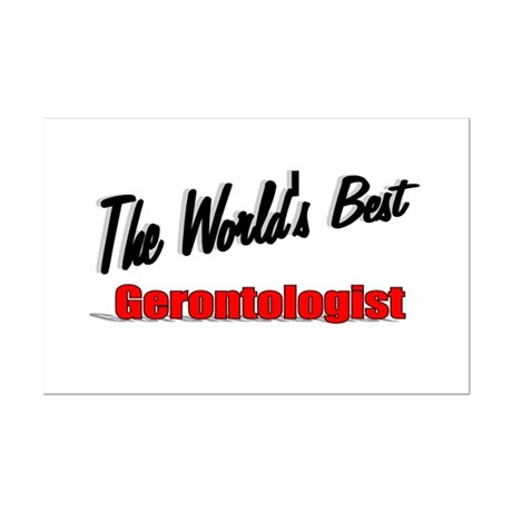 """The World's Best Gerontologist"" Mini Poster Print"