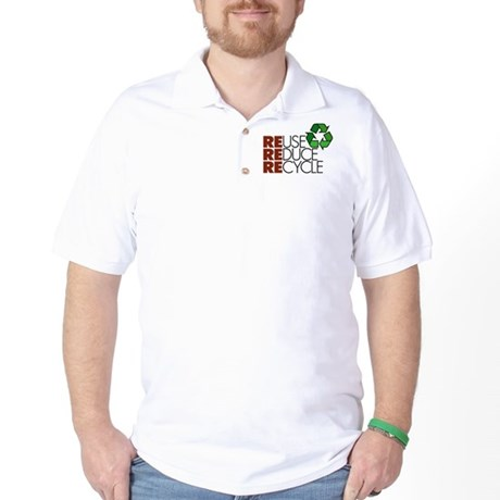 Reuse Reduce Recycle Golf Shirt