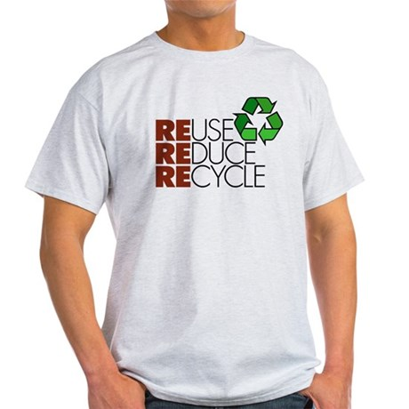 Reuse Reduce Recycle Light T-Shirt