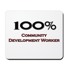 100 Percent Community Development Worker Mousepad