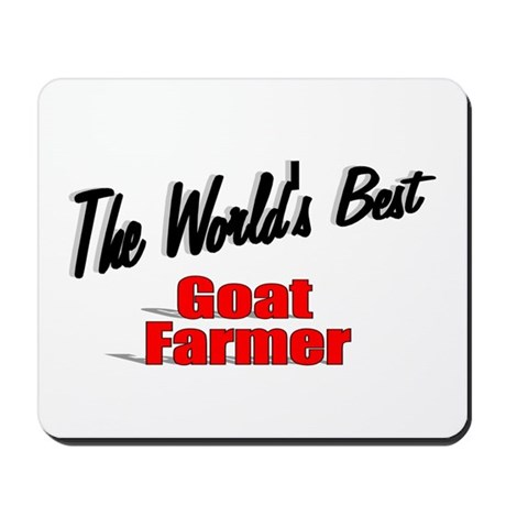 """The World's Best Goat Farmer"" Mousepad"