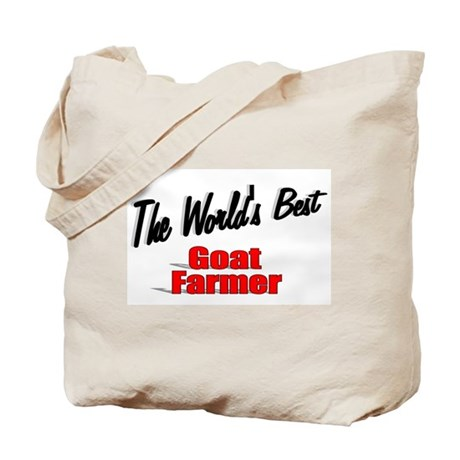 """The World's Best Goat Farmer"" Tote Bag"