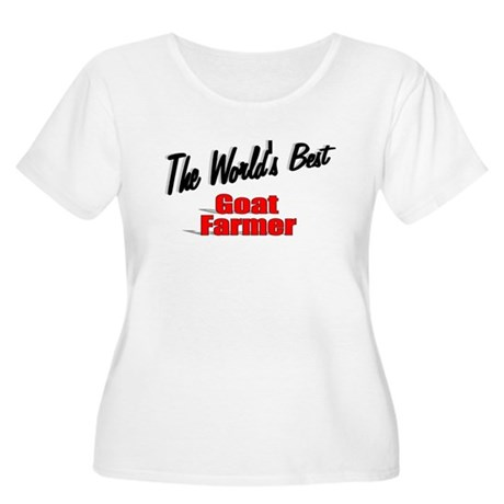 """The World's Best Goat Farmer"" Women's Plus Size S"