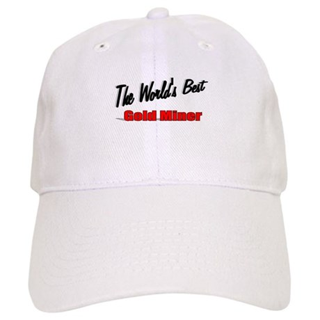 """The World's Best Gold Miner"" Cap"
