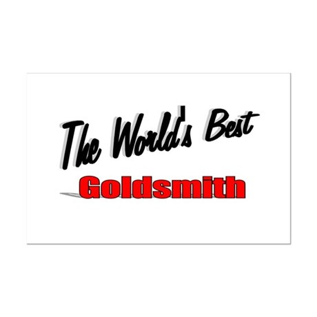 """The World's Best Goldsmith"" Mini Poster Print"