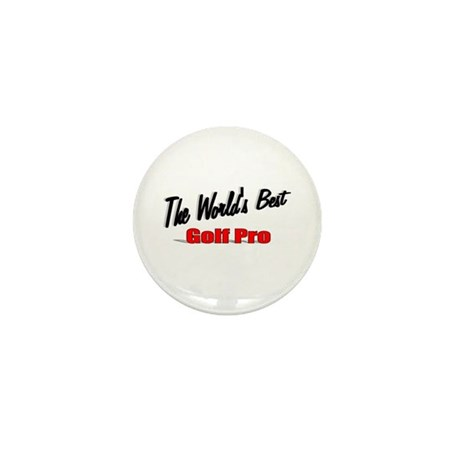 """The World's Best Golf Pro"" Mini Button (100 pack)"
