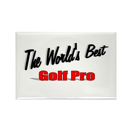 """The World's Best Golf Pro"" Rectangle Magnet (10 p"