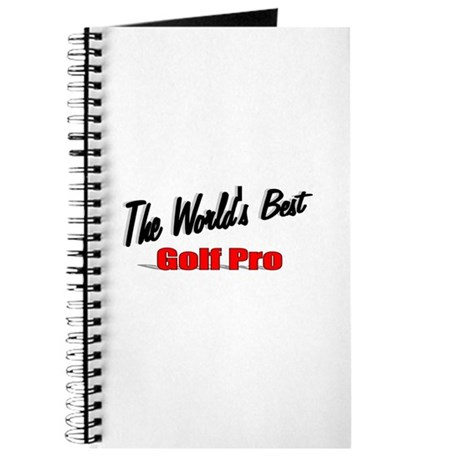 """The World's Best Golf Pro"" Journal"