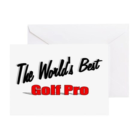 """The World's Best Golf Pro"" Greeting Card"