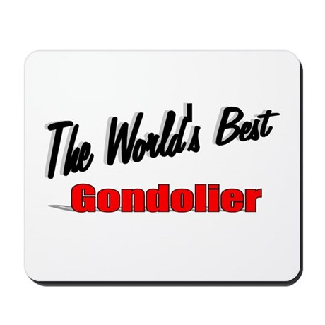 """The World's Best Gondolier"" Mousepad"