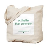 Act Better Tote Bag