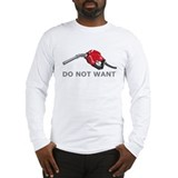 Funny Do want Long Sleeve T-Shirt