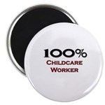 100 Percent Childcare Worker Magnet