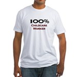 100 Percent Childcare Worker Fitted T-Shirt