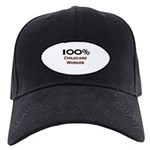 100 Percent Childcare Worker Black Cap
