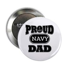 "Proud Navy dad 2.25"" Button"