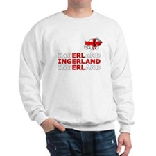 Ingerland Football chant Sweatshirt