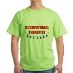Retired Occupational Therapist Green T-Shirt