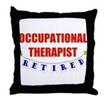 Retired Occupational Therapist Throw Pillow