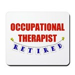Retired Occupational Therapist Mousepad