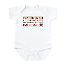 No Life...Brother Plays Baseball Infant Bodysuit