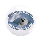 "Canadian Seal Hunt 3.5"" Button"