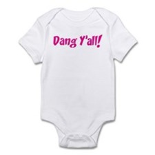 Dang Y'all! Infant Bodysuit