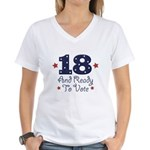 18 And Ready To Vote Women's V-Neck T-Shirt