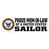 Proud Mom-in-Law of a U.S. Sailor Bumper Bumper Sticker