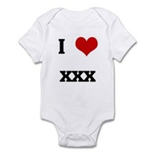 I Love xxx Infant Bodysuit