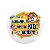 "Gimme a Break! (Girl1) 3.5"" Button"