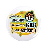 "Gimme a Break (Boy1) 3.5"" Button (100 pack)"
