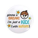 "Gimme a Break! (Boy2) 3.5"" Button (100 pack)"