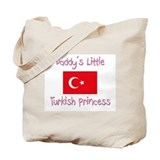 Daddy's little Turkish Princess Tote Bag