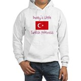Daddy's little Turkish Princess Jumper Hoody