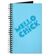 Mello Chick Journal