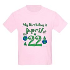 Earth Day Birthday April 22nd T-Shirt