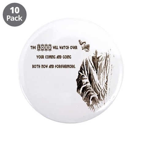 "The LORD will Watch 3.5"" Button (10 pack)"