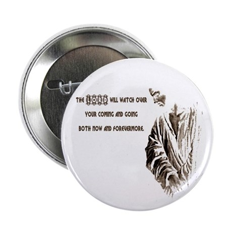 "The LORD will Watch 2.25"" Button (100 pack)"