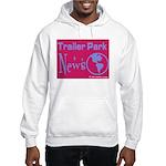 Trailer Park News Hooded Sweatshirt