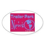 Trailer Park News Oval Sticker