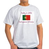 Daddy's little Portuguese Princess T-Shirt