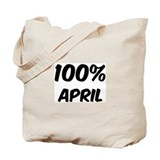 100 Percent April Tote Bag