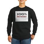 100 Percent Botanist Long Sleeve Dark T-Shirt