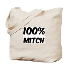 100 Percent Mitch Tote Bag