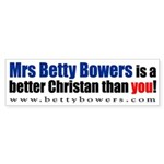Betty Bowers is a better Christian than YOU!