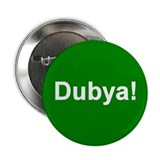 Dubya! Button